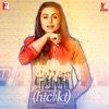 Hichki Original Motion Picture Soundtrack