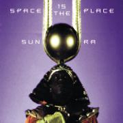 Space Is the Place - Sun Ra - Sun Ra