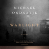 Michael Ondaatje - Warlight: A novel (Unabridged) artwork