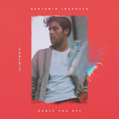 Dance You Off - Benjamin Ingrosso