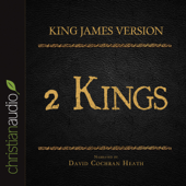 Holy Bible in Audio, The - King James Version: 2 Kings