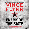 Enemy of the State (Unabridged) - Vince Flynn & Kyle Mills