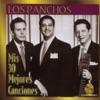 Los Panchos - Mis 30 Mejores Canciones, Los Panchos