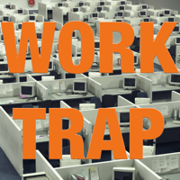 Podcast cover art for Work Trap