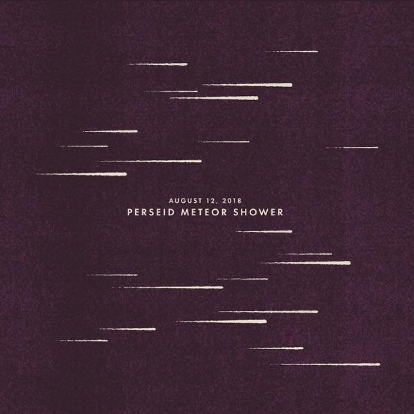 August 12, 2018: Perseid Meteor Shower - Single