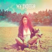 My Indigo - Safe And Sound