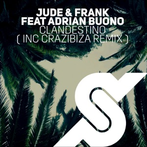 Clandestino (Crazibiza Remix) - Single [feat. Adrian Buono] - Single Mp3 Download