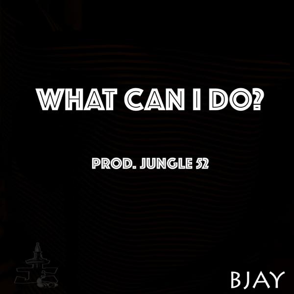 bjayの what can i do single をapple musicで