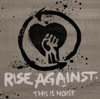 This Is Noise - EP, Rise Against