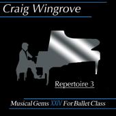 Musical Gems XXIV Repertoire 3 for Ballet Class