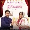 Kangana Single