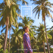 Dawn of Us - Jackson Wang