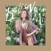Believe In Mi
