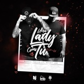 Una Lady Como Tú (Remix) [feat. Nicky Jam] - Single