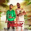 Chronic (feat. Paul G.)