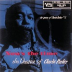 Charlie Parker Quartet - The Song Is You