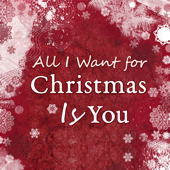 All I Want for Christmas Is You (Piano Version)