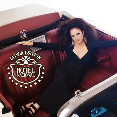 Hotel Nacional - The Remixes - Single - Gloria Estefan