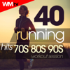 40 Running Hits 70s 80s 90s Workout Session (40 Unmixed Compilation for Fitness & Workout - Ideal for Running, Jogging) - Various Artists