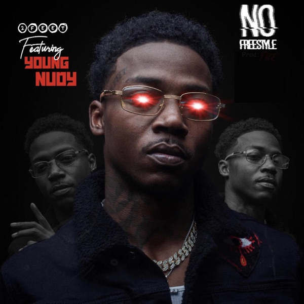 No Freestyle (feat. Young Nudy) - Single