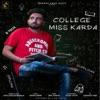 College Miss Karda feat Raashi Sood Single