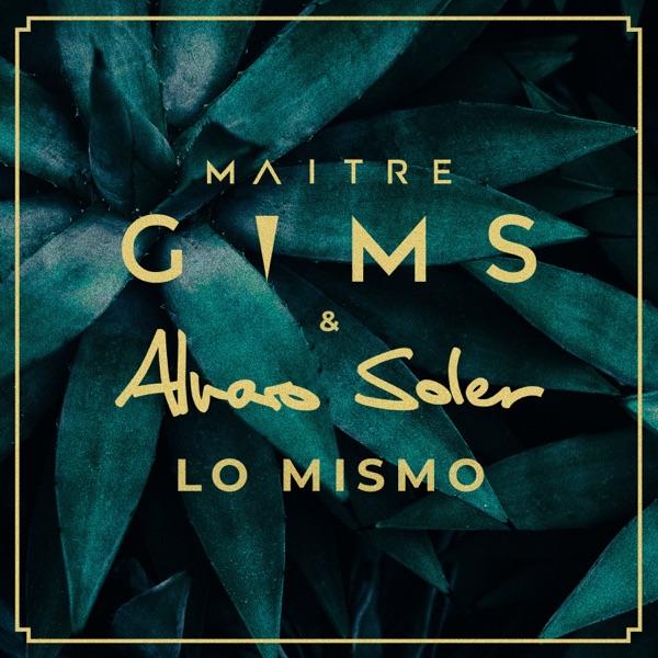 Maître Gims & Álvaro Soler mit Lo Mismo