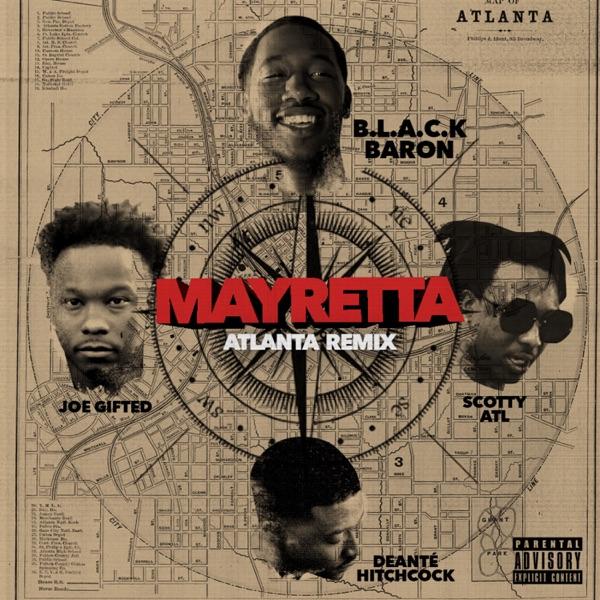 Mayretta (Atlanta Remix) [feat. Scotty ATL, Joe Gifted & Deante' Hitchcock] - Single