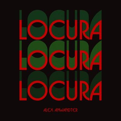 Locura - Single - Alex Anwandter