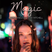 Magic - Rudy Mancuso & Maia Mitchell