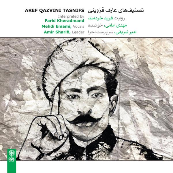 Aref Qazvini Tasnifs by Farid ...