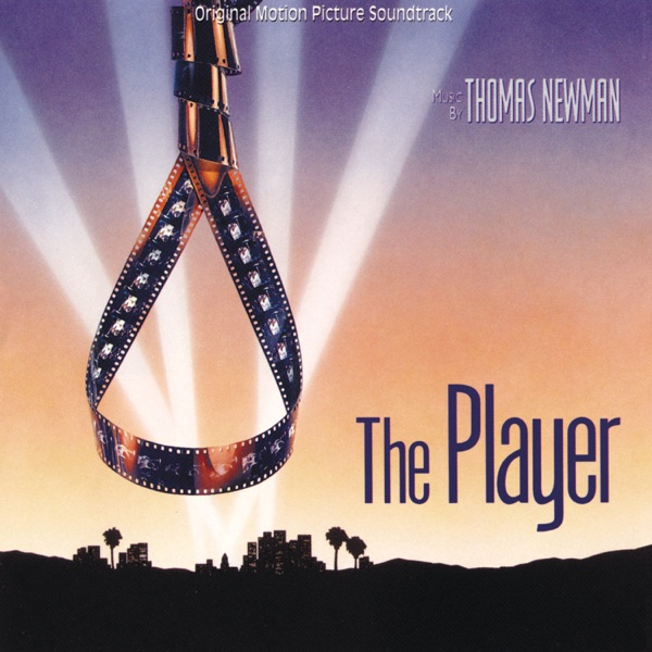 The Player (Original Motion Picture Soundtrack)