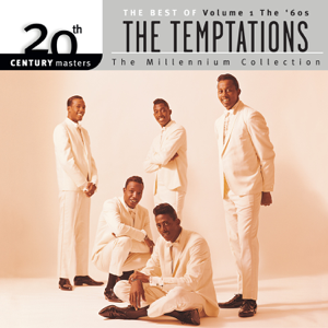 The Temptations - 20th Century Masters - The Millennium Collection: The Best of The Temptations, Vol. 1: The '60s