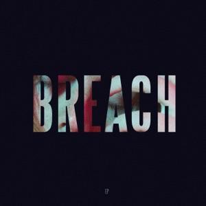 Breach - EP
