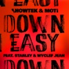 Down Easy (feat. Starley & Wyclef Jean)