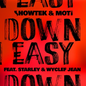Down Easy (feat. Starley & Wyclef Jean) - Single Mp3 Download