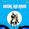 Door Ka Rahi Original Motion Picture Soundtrack