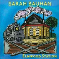 Elmwood Station by Sarah Bauhan on Apple Music