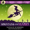 Mountains and Magic: A Witches of Pine Lake Paranormal Cozy