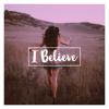 I Believe - Jessica Lard