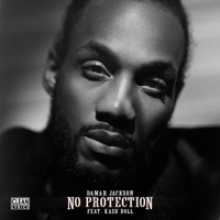 No Protection (Remix) [feat. Kash Doll] - Single Mp3 Download