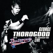 + Long Gone - George Thorogood +
