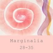 Marginalia 28-35