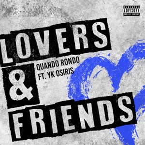 Lovers and Friends (feat. YK Osiris) - Single Mp3 Download