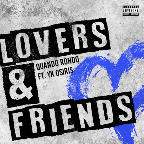 Quando Rondo - Lovers and Friends (feat. YK Osiris)