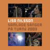 Samlade sånger på turné 2003 (Live) - Lisa Nilsson