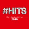 Verschiedene Interpreten - #Hits 2018: Die Hits des Jahres Grafik