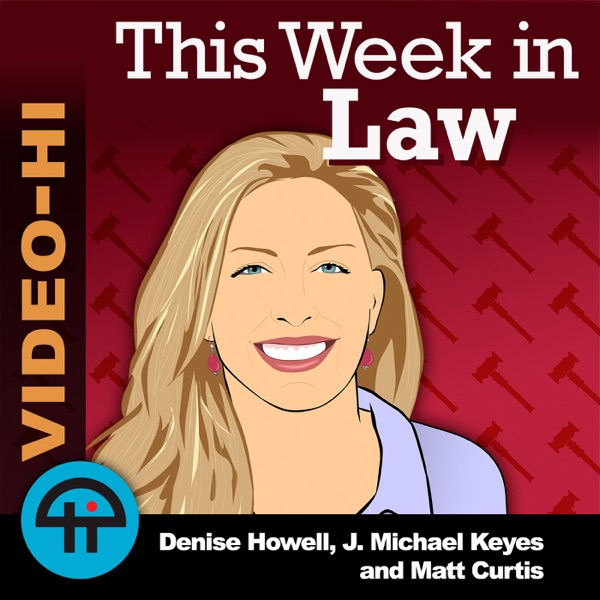 This Week in Law (Video HI)