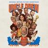 Uncle Drew - Official Soundtrack