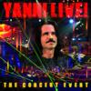 Yanni Live!: The Concert Event - Yanni