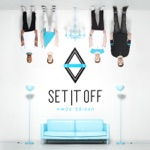 Set It Off - Admit It